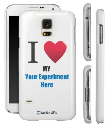 """I ♥ My (Your Experiment Here)"" - Custom Samsung Galaxy S5 Case  - LabRatGifts - 1"