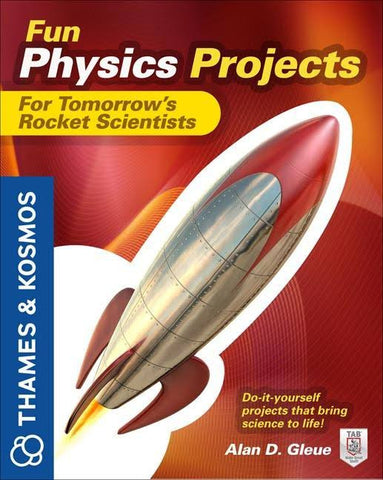 """Fun Physics for Tomorrow's Rocket Scientists"" - Book  - LabRatGifts"