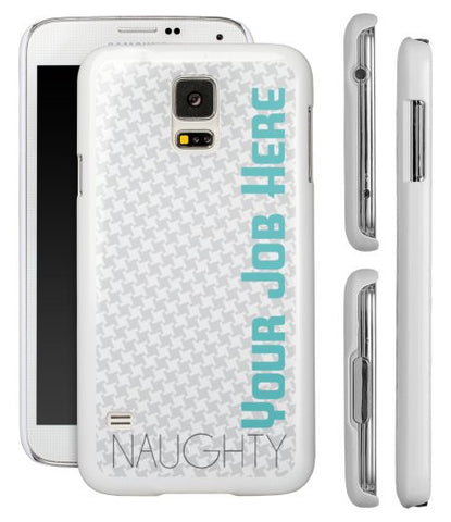 """Naughty (Your Job Here)"" - Custom Samsung Galaxy S5 Case  - LabRatGifts - 1"