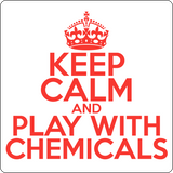 """Keep Calm and Play With Chemicals"" (red) - Men's T-Shirt  - LabRatGifts - 14"