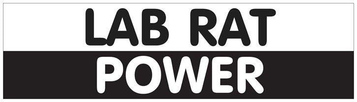 """Lab Rat Power"" - Bumper Sticker  - LabRatGifts"
