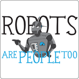 """Robots are People too"" - Kids T-Shirt  - LabRatGifts - 5"