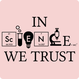 """In Science We Trust"" (white) - Women's T-Shirt  - LabRatGifts - 12"