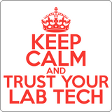 """Keep Calm and Trust Your Lab Tech"" (red) - Men's T-Shirt  - LabRatGifts - 11"