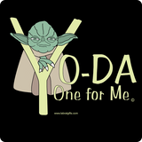 """Yo-Da One for Me"" - Women's T-Shirt  - LabRatGifts - 12"