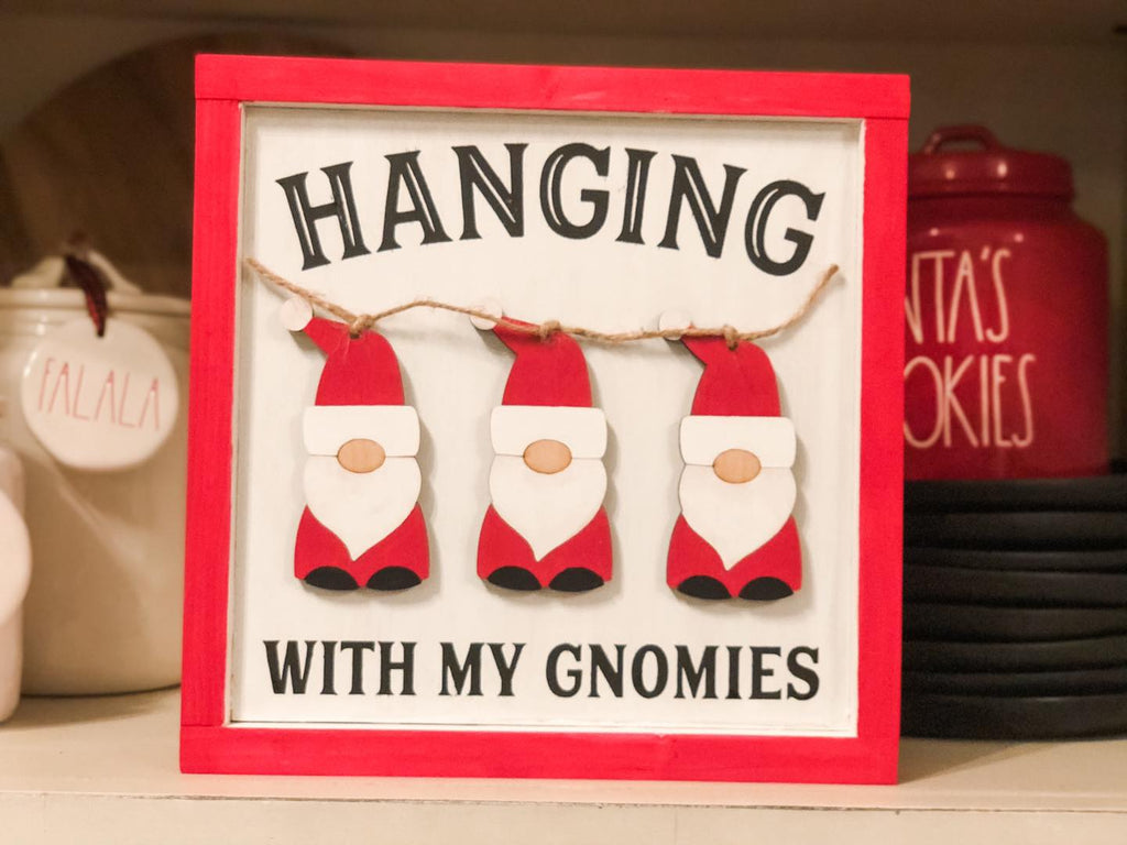 Hanging with my Gnomies homeMAKER DIY 3D Sign Kit