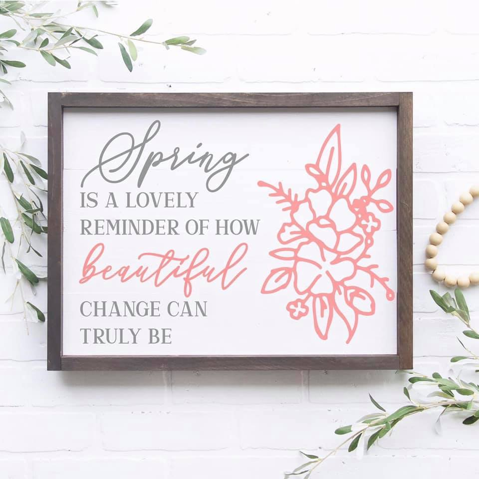 Spring Is A Lovely Framed Sign Kit {unfinished}