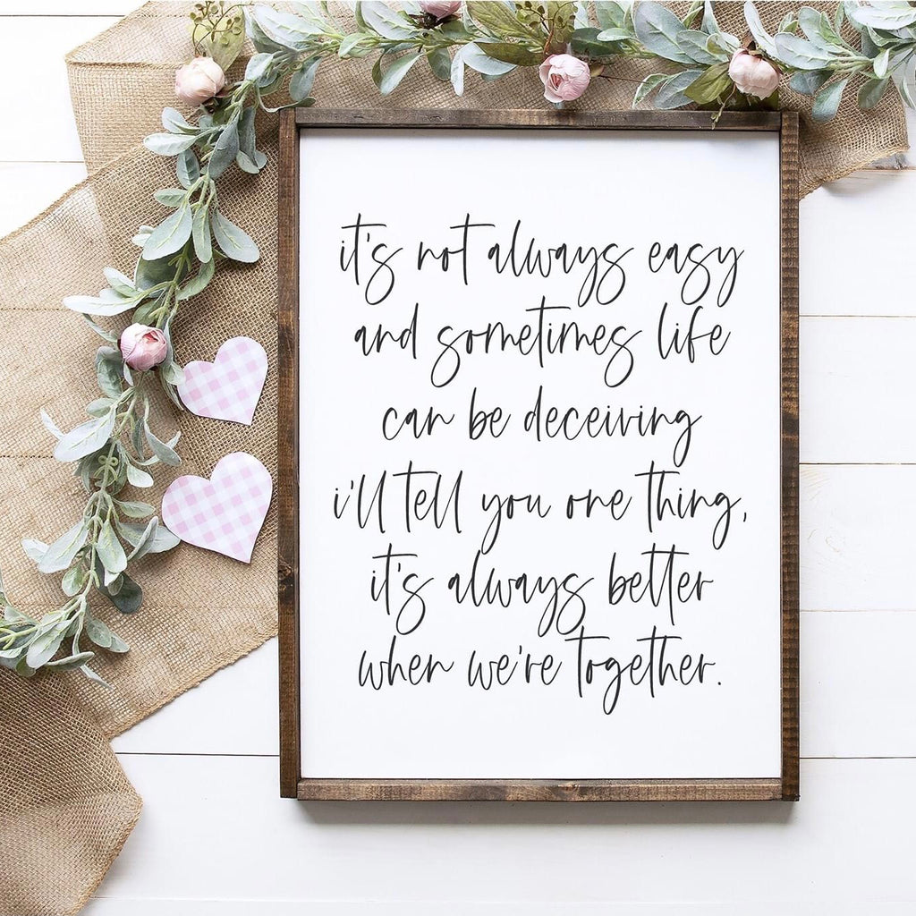 """It's Not Always Easy"" Framed Sign Kit {unfinished}"