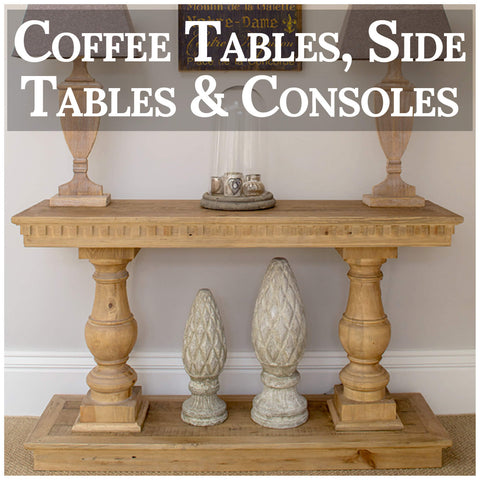 Coffee tables, side tables and consoles