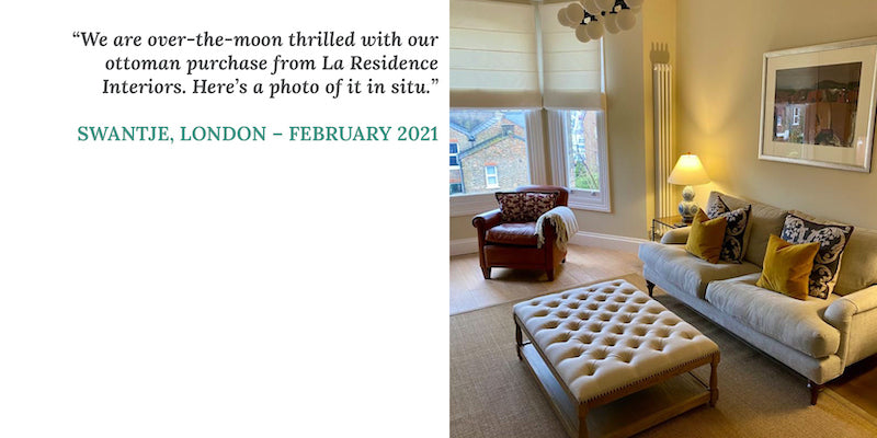 """Customer testimonial photo from Swantje in London: """"We are over-the-moon thrilled with our ottoman purchase from La Residence Interiors"""""""