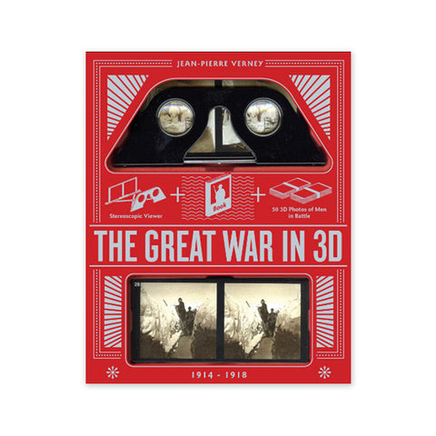 Great War in 3D: A Book Plus a Stereoscopic Viewer 1914-1918