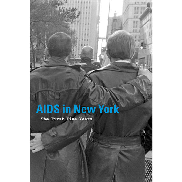 Aids in New York: The First Five Years - New-York Historical Society Museum Store