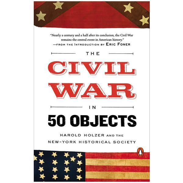 The Civil War in 50 Objects Paperback