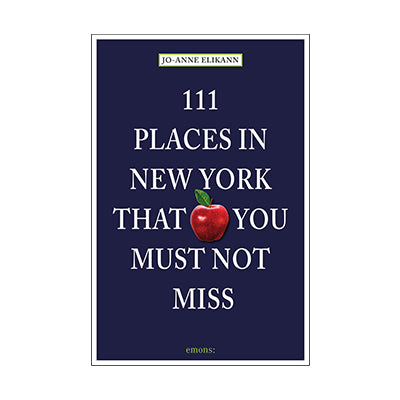 111 Places in New York that you must not miss
