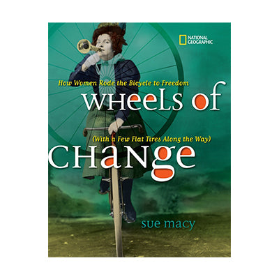Wheels of Change: How Women Rode the Bicycle to Freedom