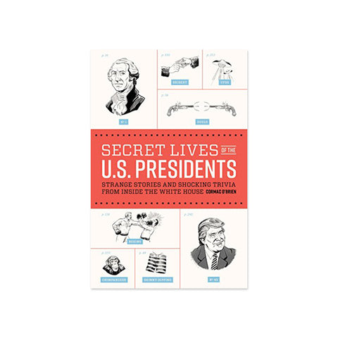 The Secret Lives of Presidents