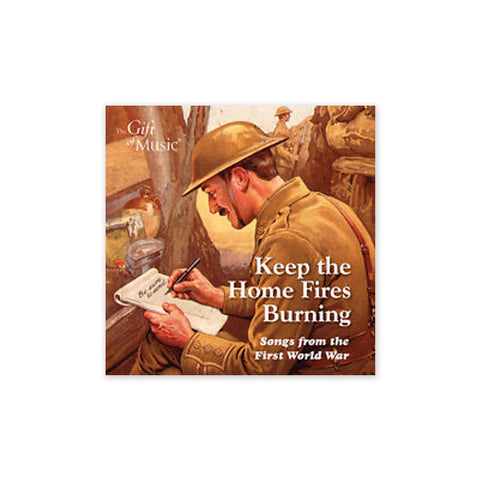 Keep the Home Fires Burning: Songs from the First World War CD