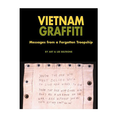 Vietnam Graffiti: Messages from a Forgotten Troopship