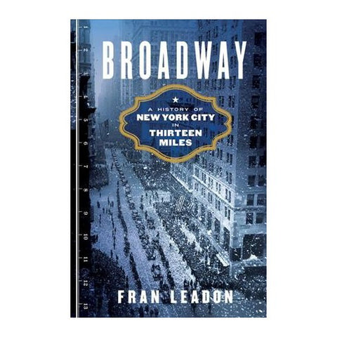 Broadway History of New York