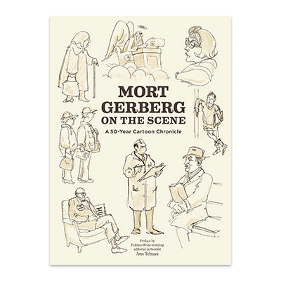 Mort Gerberg: On the Scene