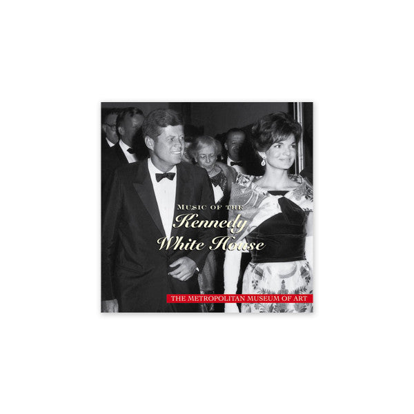 The Kennedy White House CD