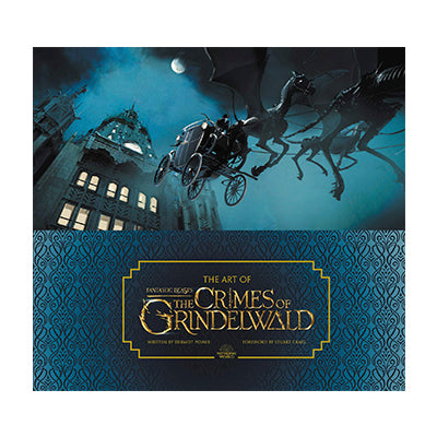 The Art of Fantastic Beasts The Crimes of Grindelwald