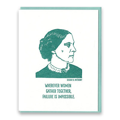 Susan B Anthony Quote Notecard