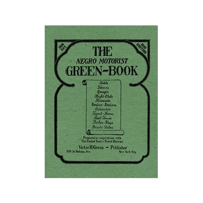 The Negro Motorist Green-Book: 1940