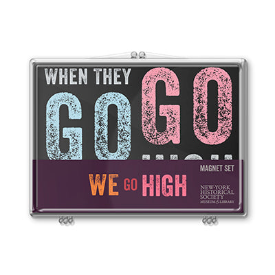 We Go High Quote Magnet Set