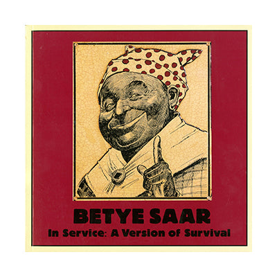 Betye Saar: In Service a Version of Survival