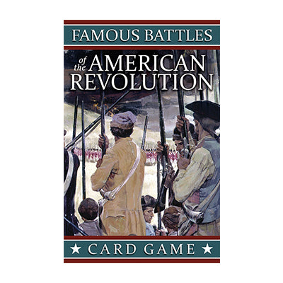 Famous Battles of the American Revolution Card Game