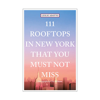 111 Rooftops in New York that you must not miss