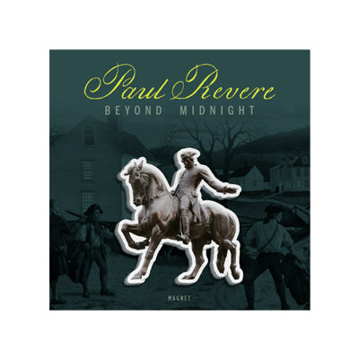 Beyond Midnight: Paul Revere Magnet