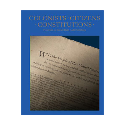 Colonists, Citizens, Constitutions