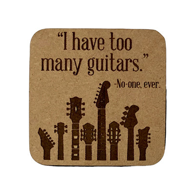 Too Many Guitars Quote Magnet