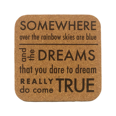 Somewhere Over the Rainbow Quote Coaster