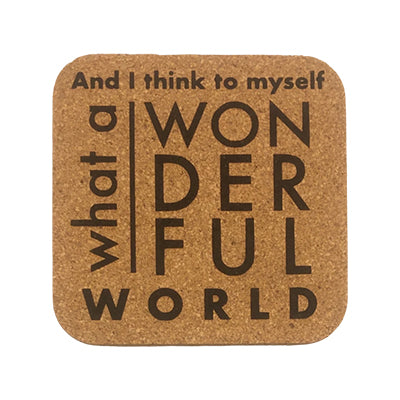 What a Wonderful World Quote Coaster