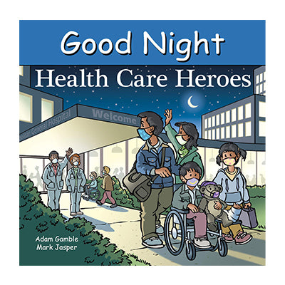 Good Night Healthcare Heroes