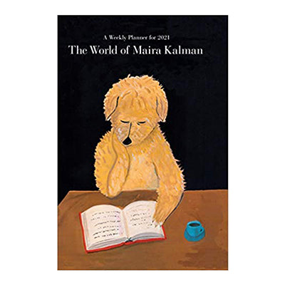 The World of Maira Kalman Engagement Calendar 2021