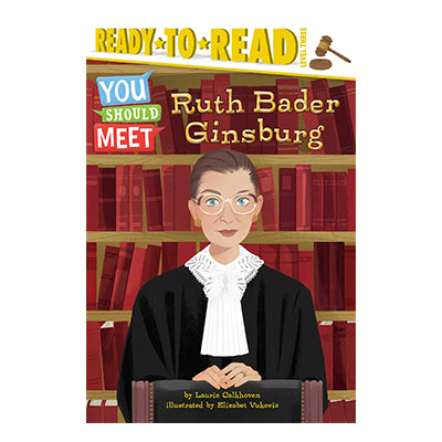 Ruth Bader Ginsburg: Ready-to-Read