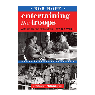 Bob Hope: Entertaining the Troops DVD