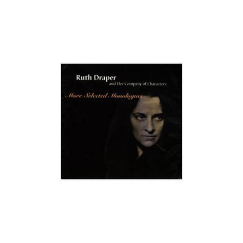 Ruth Draper: More Selected Monologues  CD