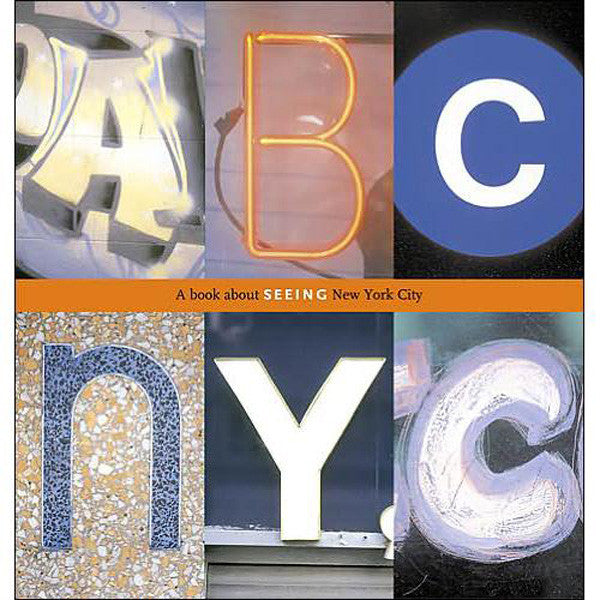 ABC NYC: A book about seeing New York City - New-York Historical Society Museum Store