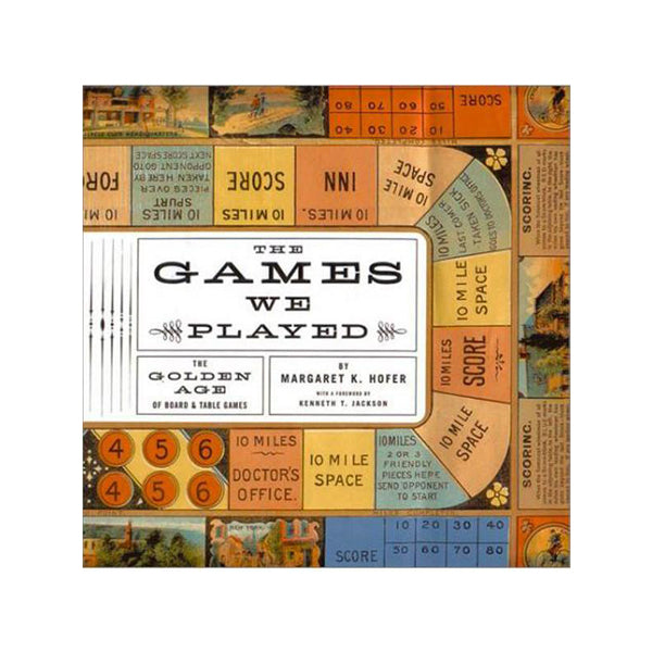 The Games We Played Golden Age of Board Games