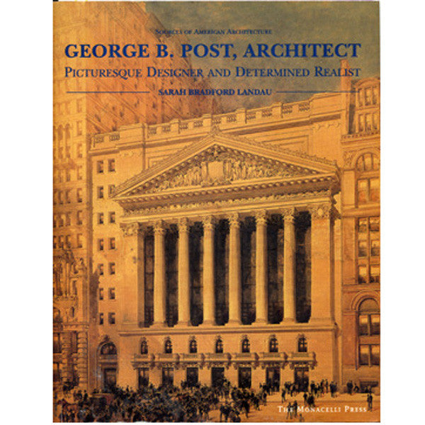 George B. Post Architect