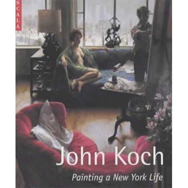 John Koch: Painting a New York Life