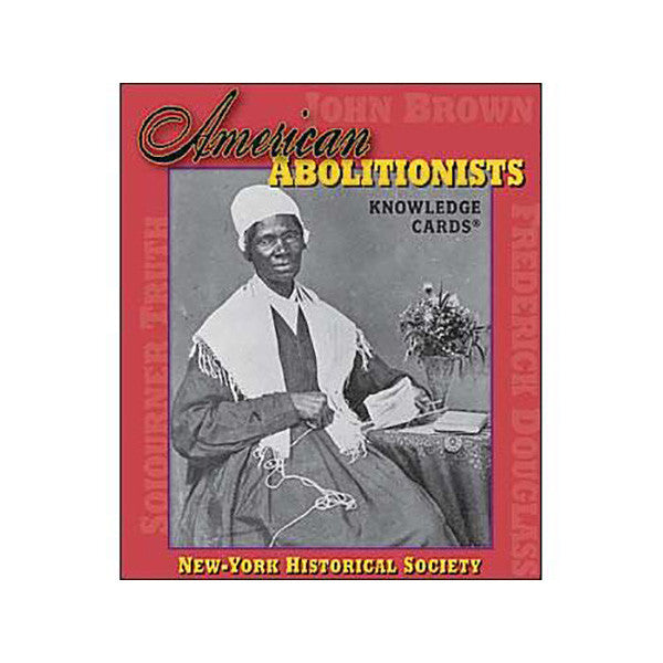 American Abolitionists Knowledge Cards - New-York Historical Society Museum Store