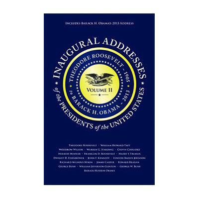 Inaugural Addresses Vol 2