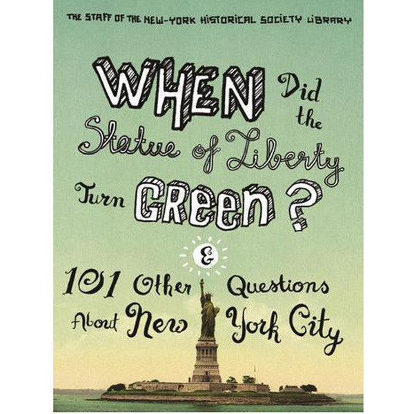 When Did the Statue of Liberty Turn Green