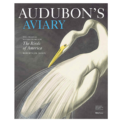 Audubon's Aviary: The Original Watercolors for the Birds of America - New-York Historical Society Museum Store